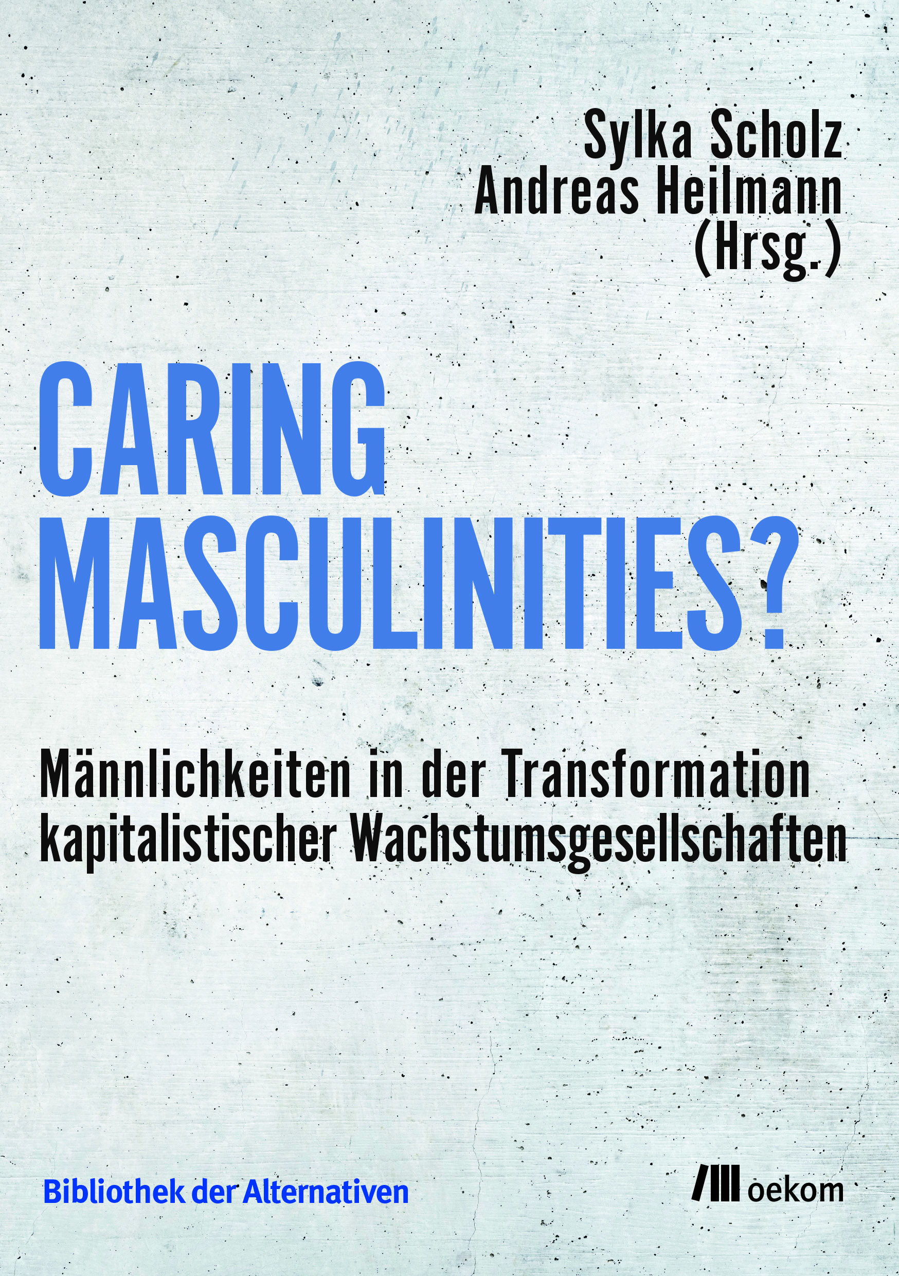 Caring Masculinities