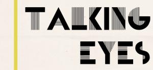 Talking Eyes